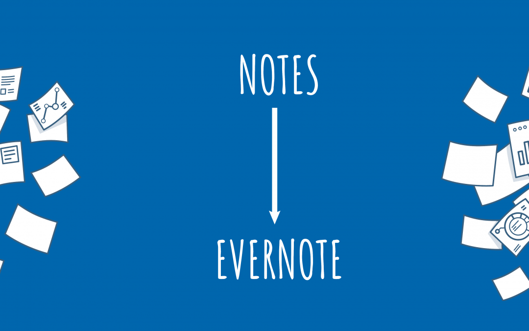 Comment importer son contenu de Notes à Evernote ?